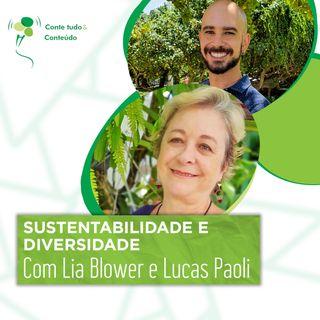 Episódio 33 - Sustentabilidade e Diversidade - Lia Blower e Lucas Paoli Itaborahy em entrevista a Márcio Martins