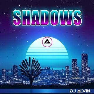 DJ Alvin - Shadows