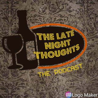 your late night thoughts EP 1 part 3