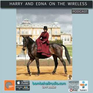 Harry and Edna on the Wireless ~ Victorian Gymkhana