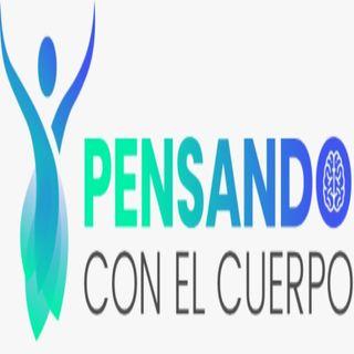 PENSANDO CON EL CUERPO