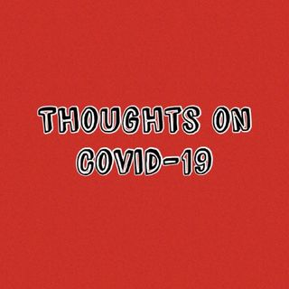 Thoughts on COVID-19 with Ashley!