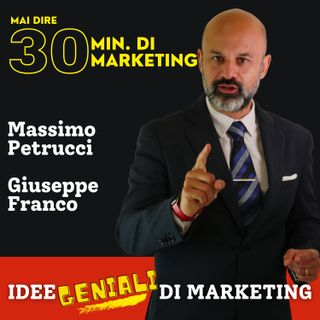 Mai dire 30 min di MARKETING!