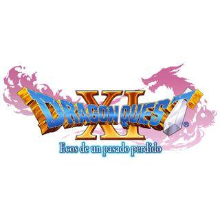 6x01 - Dragon Quest XI: Ecos de un pasado perdido