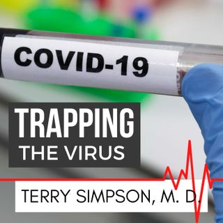 Trapping The COVID19 Virus [S4E1]