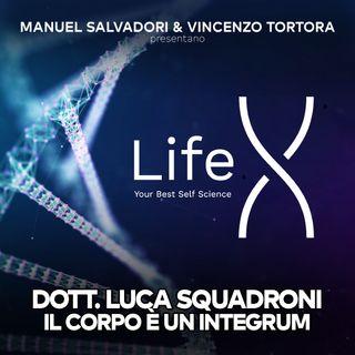 29 - LifeX - Il corpo è un integrum