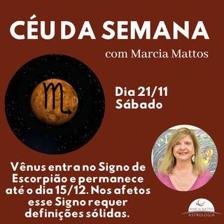 Céu da Semana - Sábado, 21/11 - Vênus entra no Signo de Escorpião e permanece até o dia 15/12