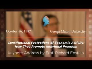 Keynote Address by Richard Epstein [Archive Collection]
