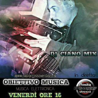 OBIETTIVO MUSICA - DJ CIANO MIX