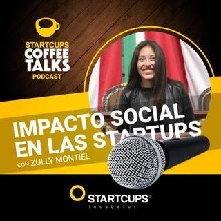 Impacto social en las startups | COFFEE TALKS con Zully Montiel