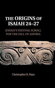 Christopher Hays – Isaiah and Assyria