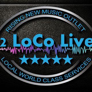 2 Loco Live coming 2018