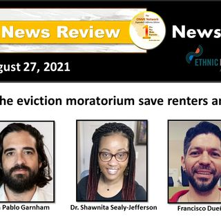 News Too Real 8-27-21 Part 1:  Will the eviction moratorium save renters and landlords?