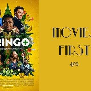 405: Gringo - Movies First with Alex First