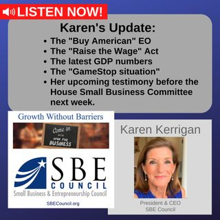 """The """"Buy American"""" EO, the """"Raise the Wage"""" Act, the latest GDP data, the """"GameStop situation."""""""