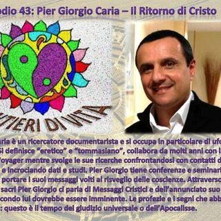 Ep43 P. G. Caria - Ritorno del Cristo