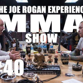 JRE MMA Show #40 with Eddie Bravo