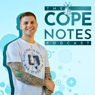 The Cope Notes Podcast w/ Johnny Crowder