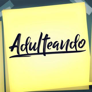 Adulteando #03 - Vivir solo