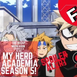 My Hero Academia: Season 5 (Midseason) - THE RECAP