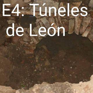 E4: Túneles de León