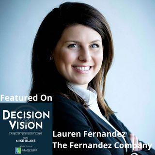Decision Vision Episode 120: Should I Change Careers? – An Interview with Lauren Fernandez, The Fernandez Company