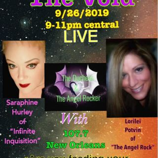 "Tripping The Void With Lorilei Potvin & Saraphine Hurley Talking::: ""Are You Feeding Your Delusions?"""