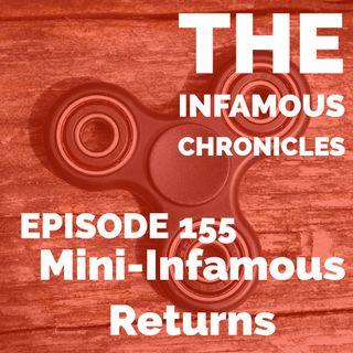 155: Mini-Infamous Returns