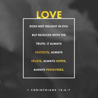 Episode 303 - 1 Corinthians 13:6 (March 27, 2019)