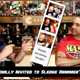 You're cordially invited to Sledge Hammer's Birthday Party!