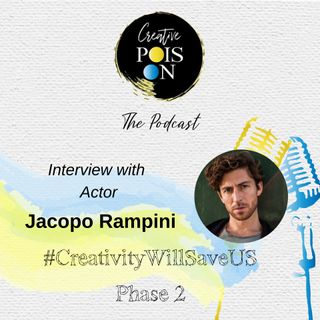 Interview with Actor Jacopo Rampini - #CreativityWillSaveUs Phase 2