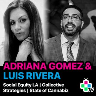Episode 5 - Adriana Gomez and Luis Rivera