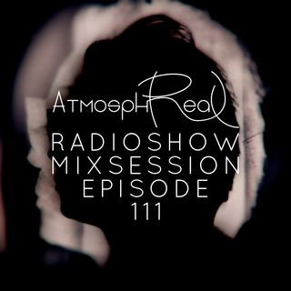 Atmosphreal Radioshow Episode 111