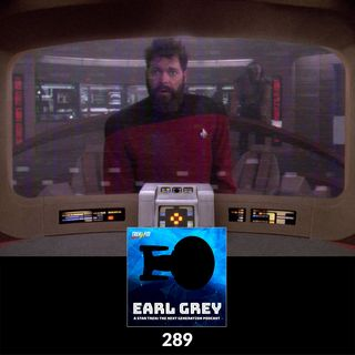 289: If You're Riker, Never Go To Sleep