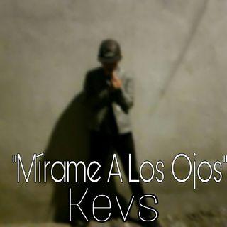 Mírame A Los Ojos//Kevs (Prod:ClownBeats)