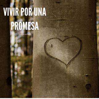 Vivir por una promesa