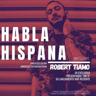 Habla Hispana con Robert Tiamo
