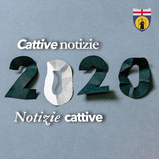 2020 Cattive notizie o Notizie Cattive?