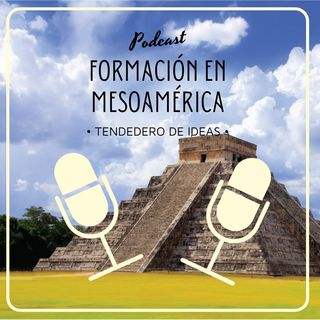 Formación en Mesoamérica