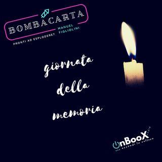 BombaCarta Speciale Giornata della Memoria
