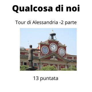 Il tour di Alessandria - Parte 2
