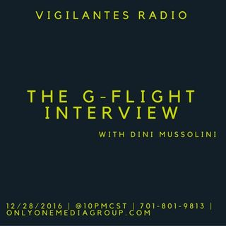 The G-Flight Interview.
