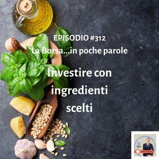 Episodio 312 La Borsa...in poche parole - Informazione finanziaria in un pratico formato
