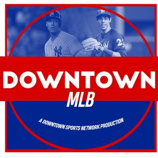 Downtown MLB Podcast