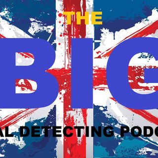 BIG Metal Detecting podcast Pre launch with Digger Dawn