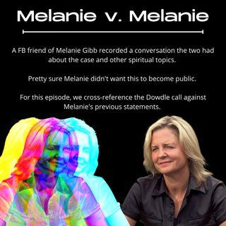The Lori Vallow Case: Melanie Gibb v Melanie Gibb