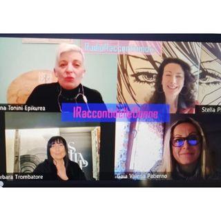 RadioRaccontiamoci IRaccontidelleDonne ospiti Barbara Trombatore e Gaia Valeria Patierno