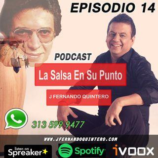 """EPISODIO 14-Héctor Lavoe """"El jíbaro de Machuelito"""""""
