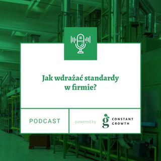 Jak wdrażać standardy w firmie?