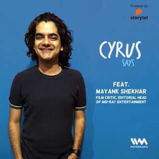 Ep. 378: Feat. Mayank Shekhar